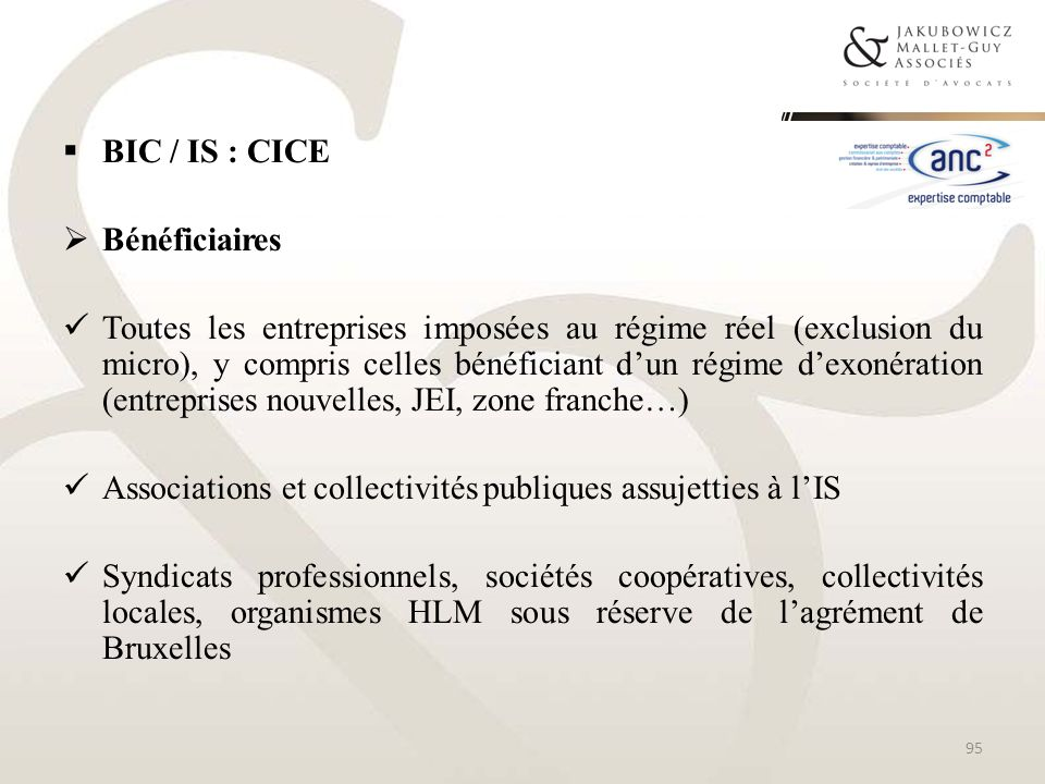 BIC / IS : CICEBénéficiaires.