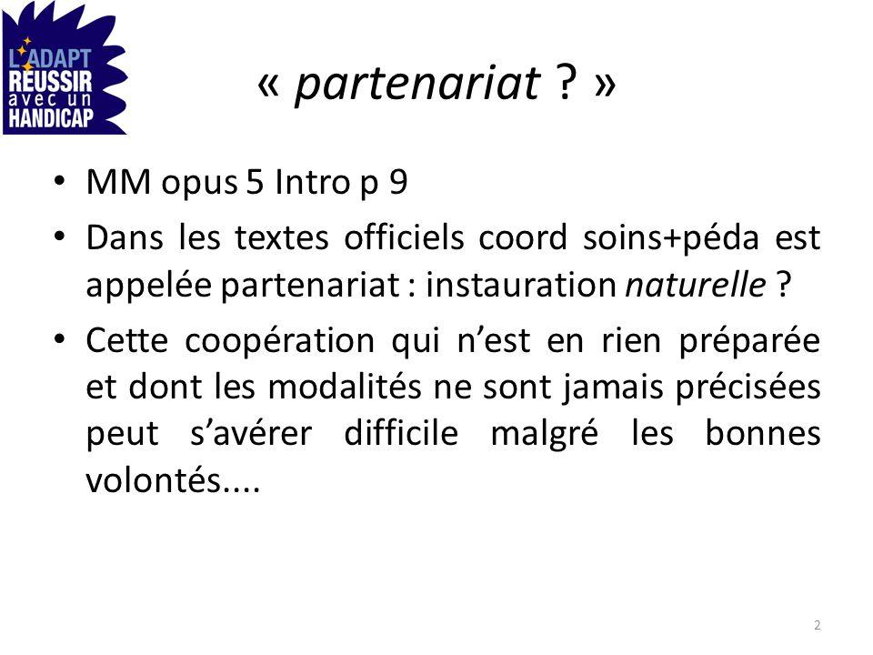 « partenariat » MM opus 5 Intro p 9