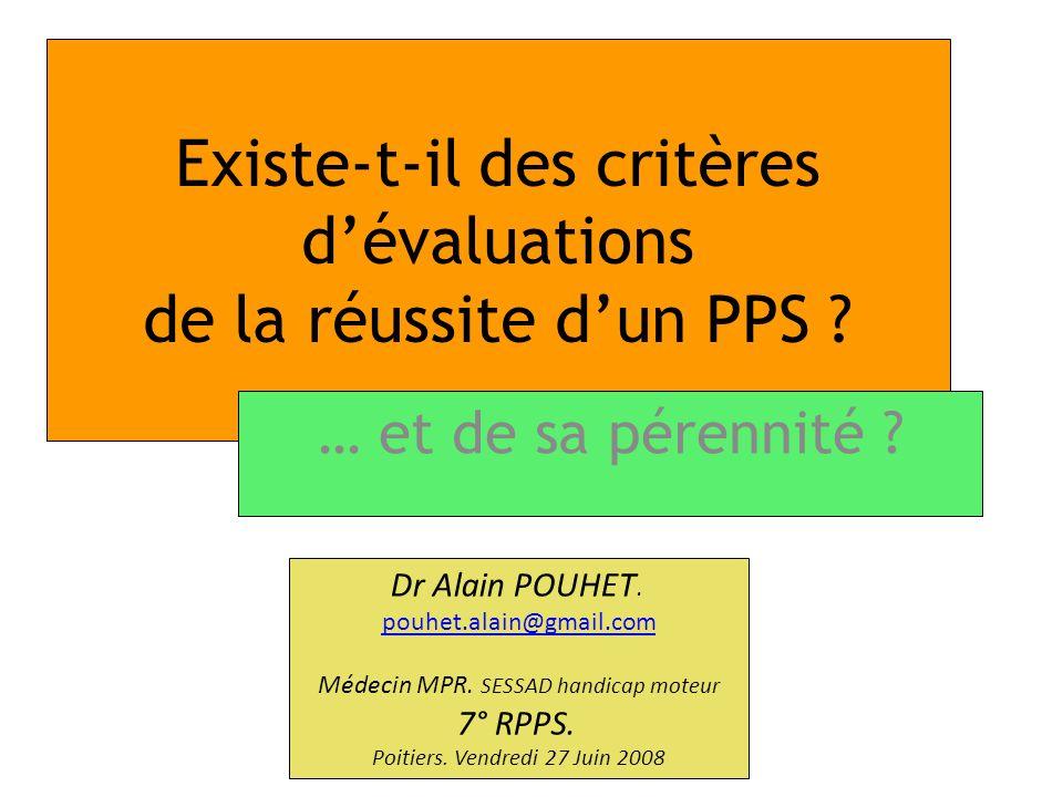 Existe-t-il des critères d'évaluations de la réussite d'un PPS