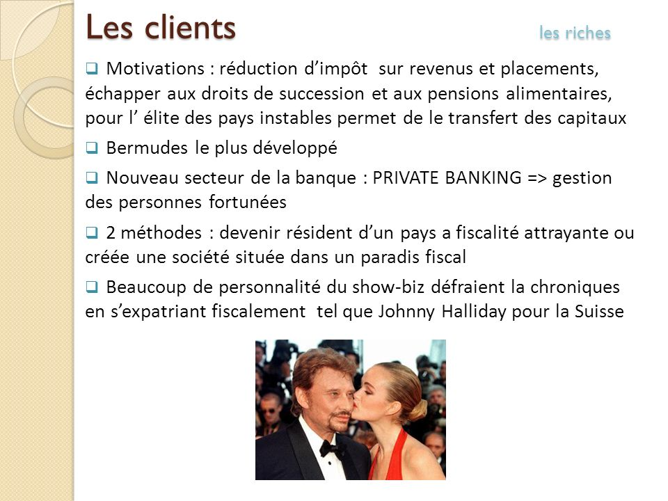 Les clients les riches