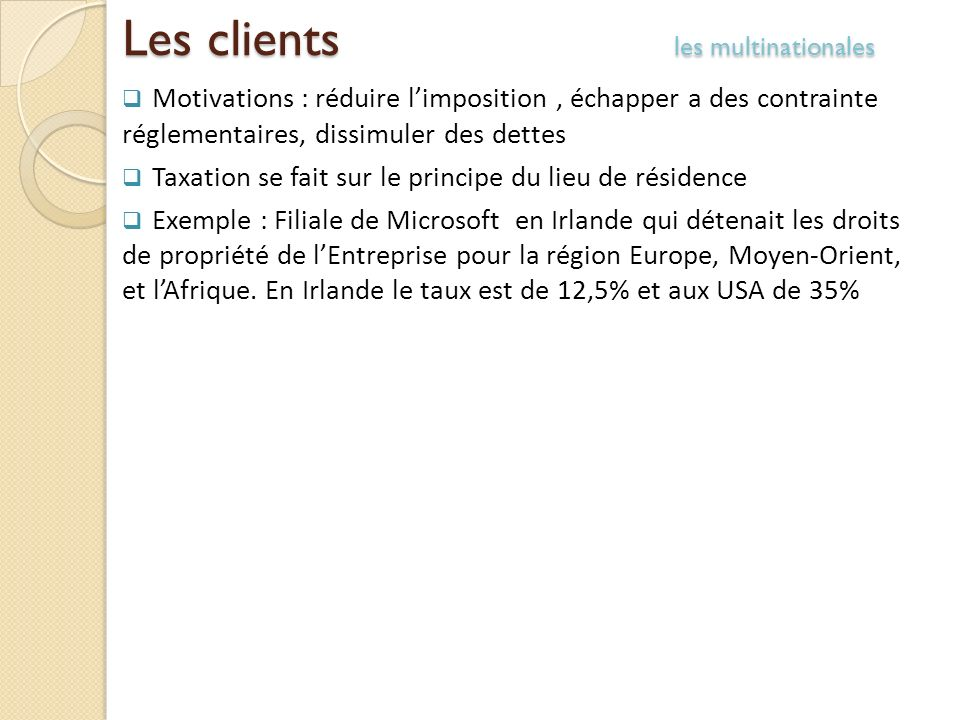 Les clients les multinationales