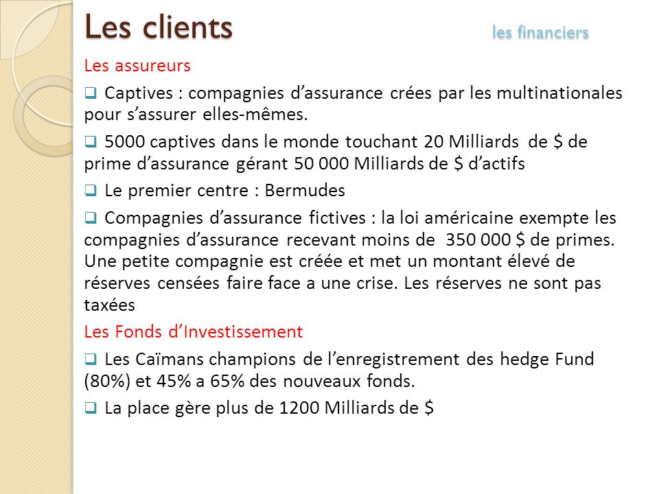 Les clients les financiers