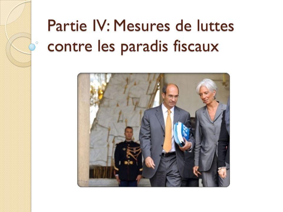 Partie IV: Mesures de luttes contre les paradis fiscaux