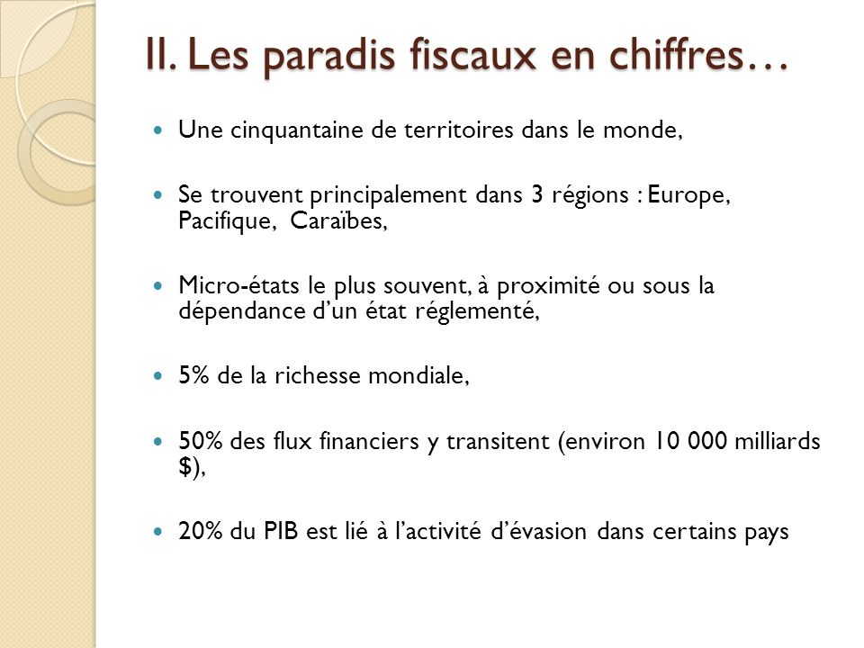 II. Les paradis fiscaux en chiffres…