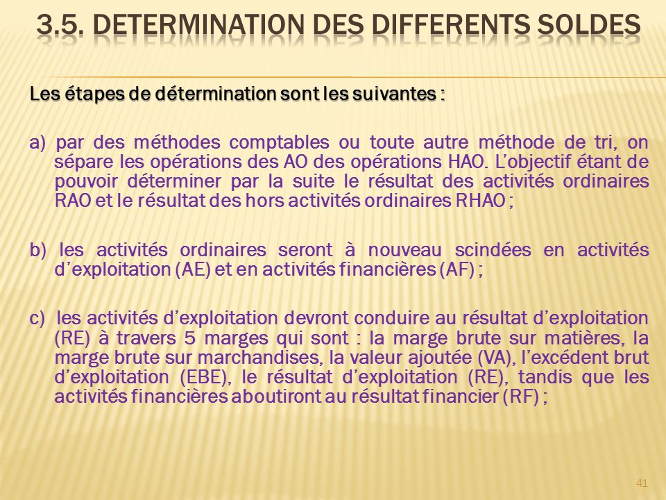 3.5. DETERMINATION DES DIFFERENTS SOLDES