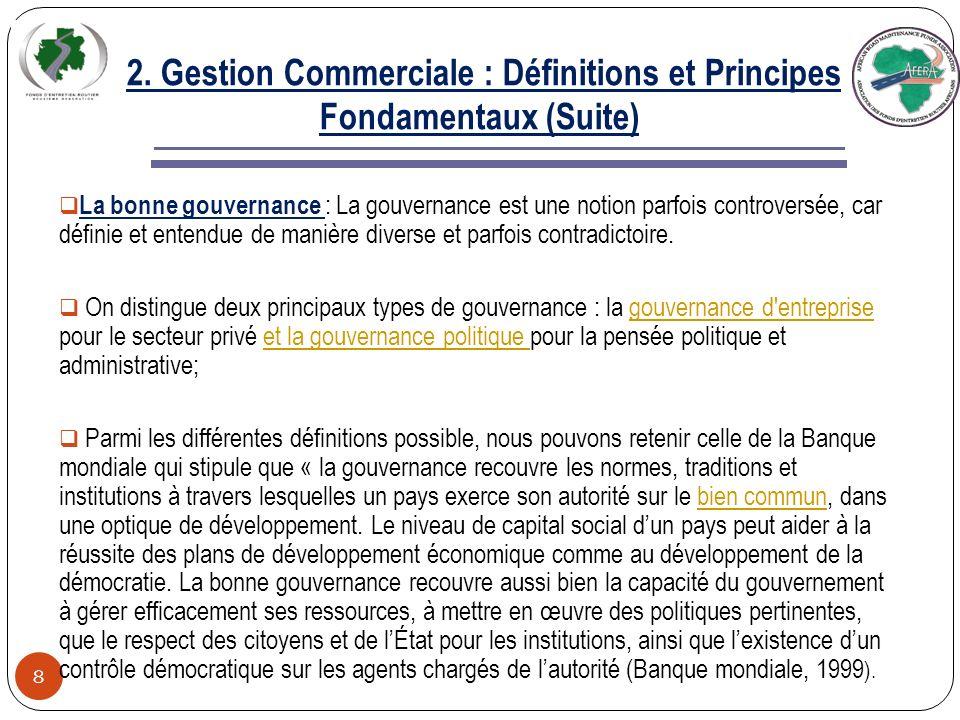 2. Gestion Commerciale : Définitions et Principes Fondamentaux (Suite)