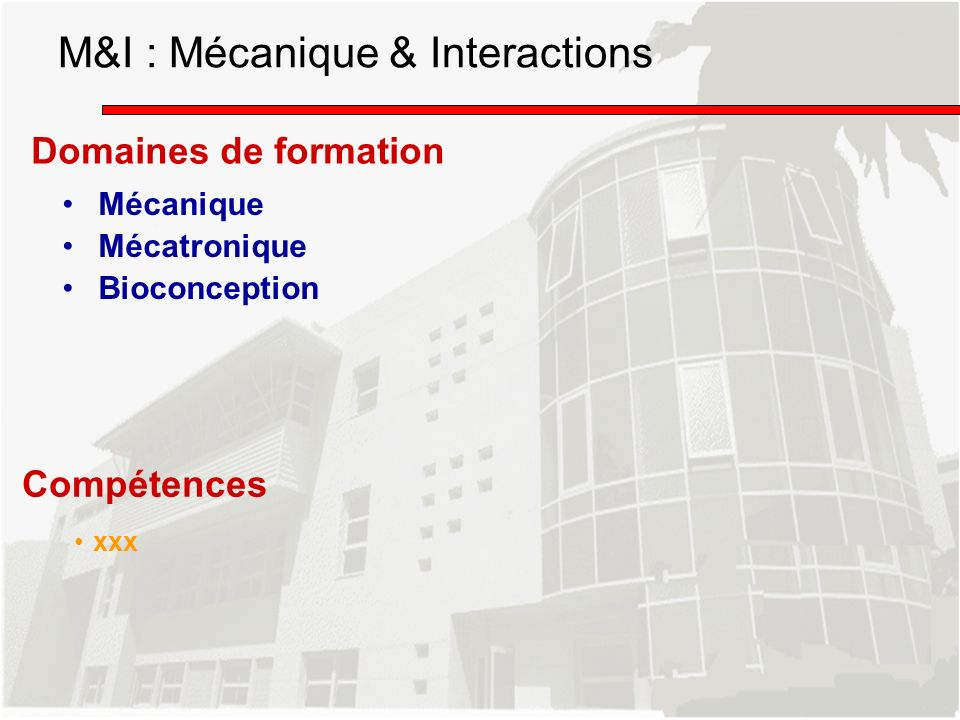 M&I : Mécanique & Interactions