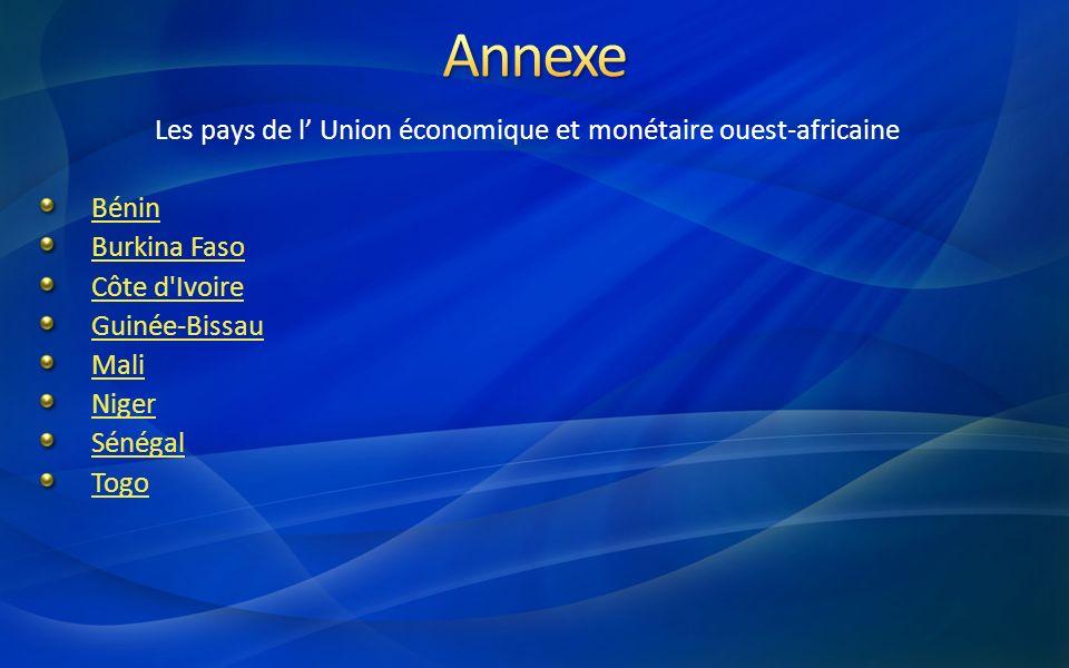 Les pays de l' Union économique et monétaire ouest-africaine