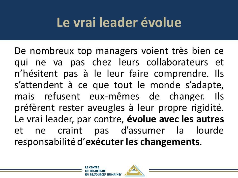 Le vrai leader évolue