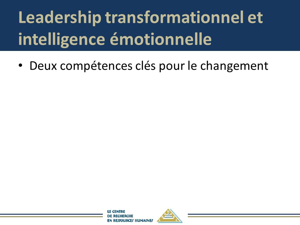 Leadership transformationnel et intelligence émotionnelle