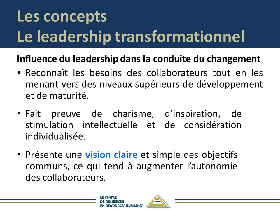 Les concepts Le leadership transformationnel