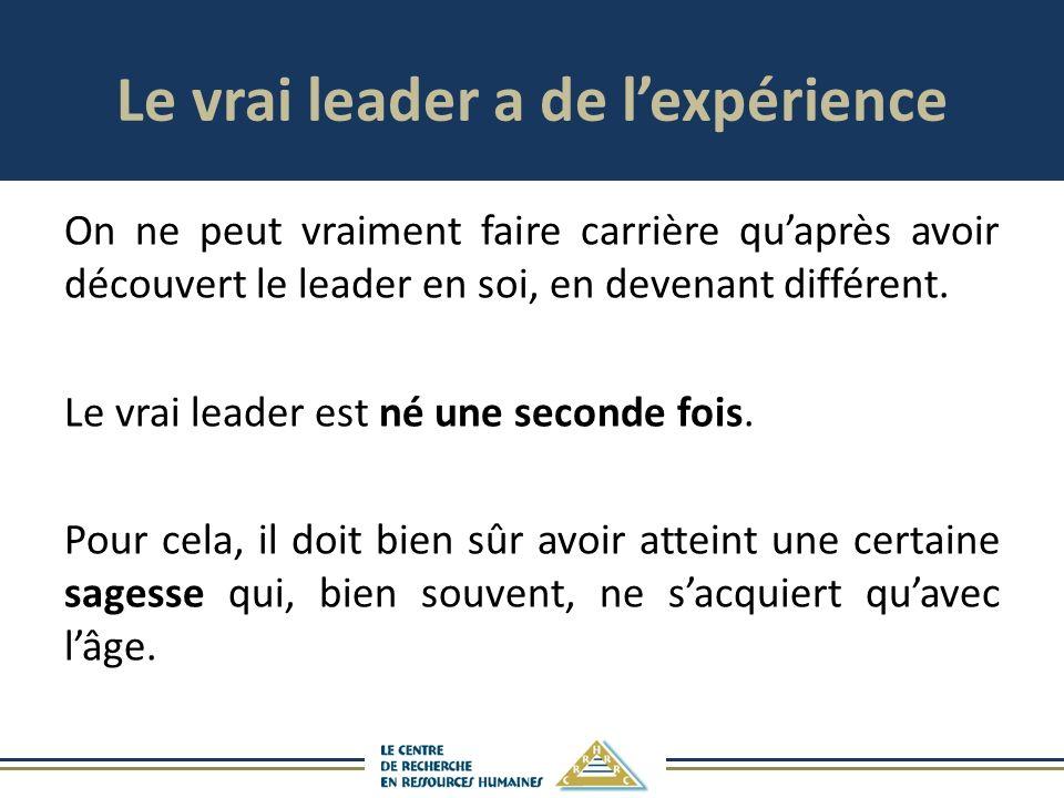Le vrai leader a de l'expérience