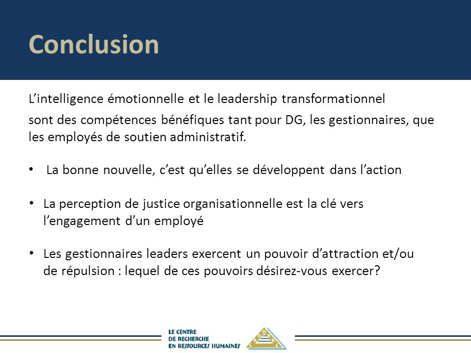 Conclusion L'intelligence émotionnelle et le leadership transformationnel.