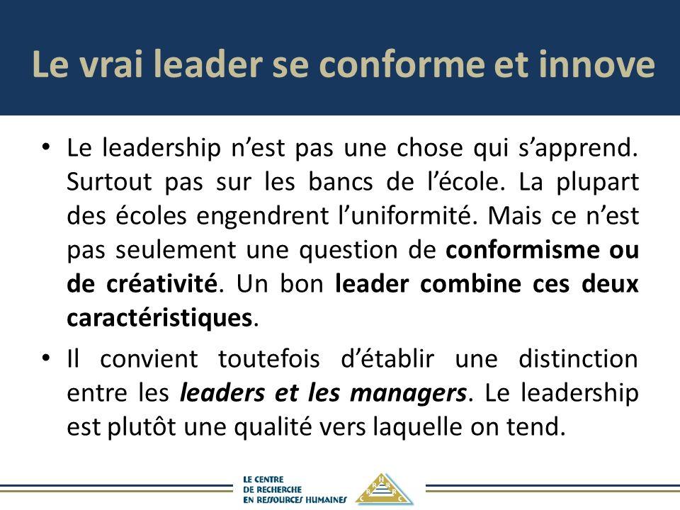 Le vrai leader se conforme et innove