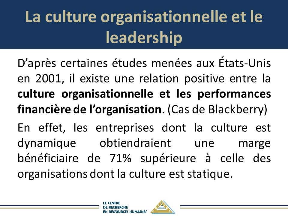La culture organisationnelle et le leadership