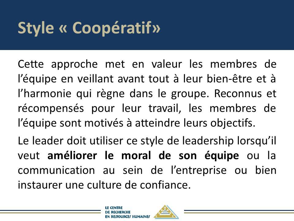 Style « Coopératif»