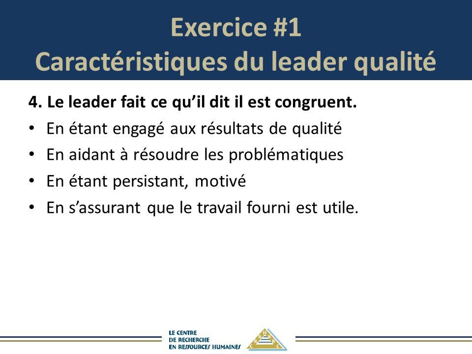 Exercice #1 Caractéristiques du leader qualité