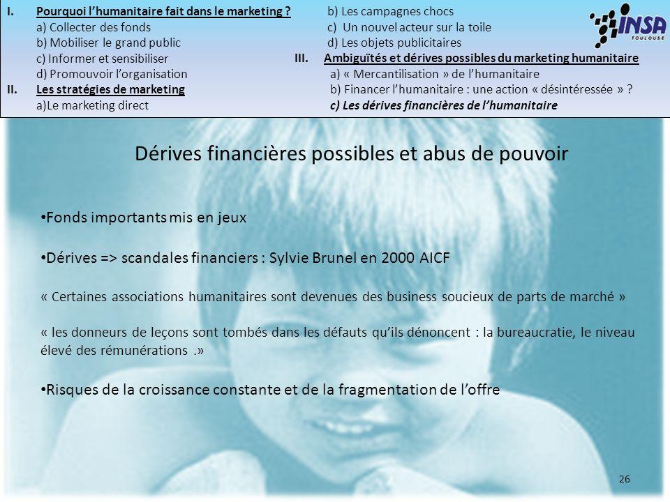 Dérives financières possibles et abus de pouvoir