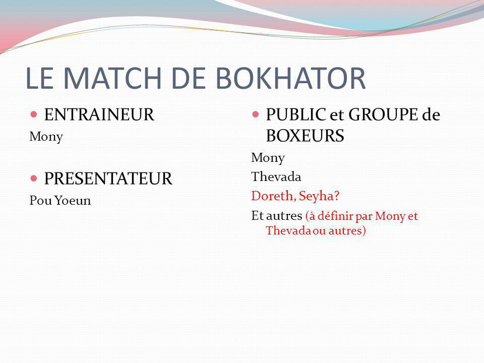 LE MATCH DE BOKHATOR ENTRAINEUR PRESENTATEUR