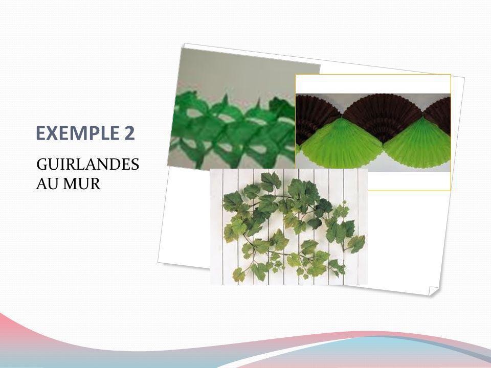 EXEMPLE 2 GUIRLANDES AU MUR