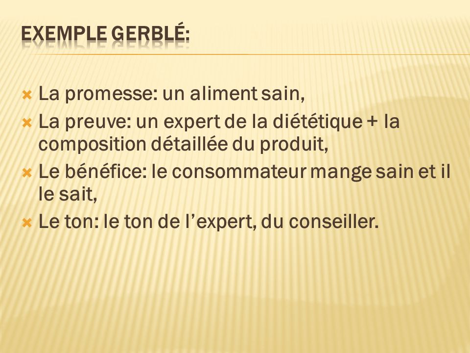 Exemple Gerblé: La promesse: un aliment sain, La preuve: un expert de la diététique + la composition détaillée du produit,