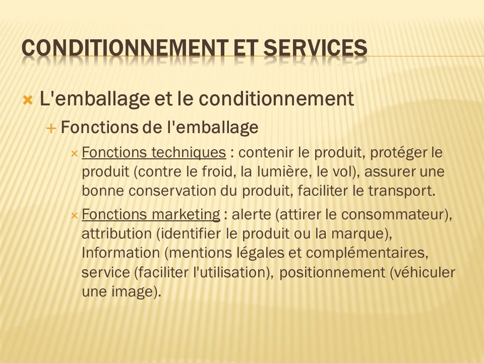 Conditionnement et services