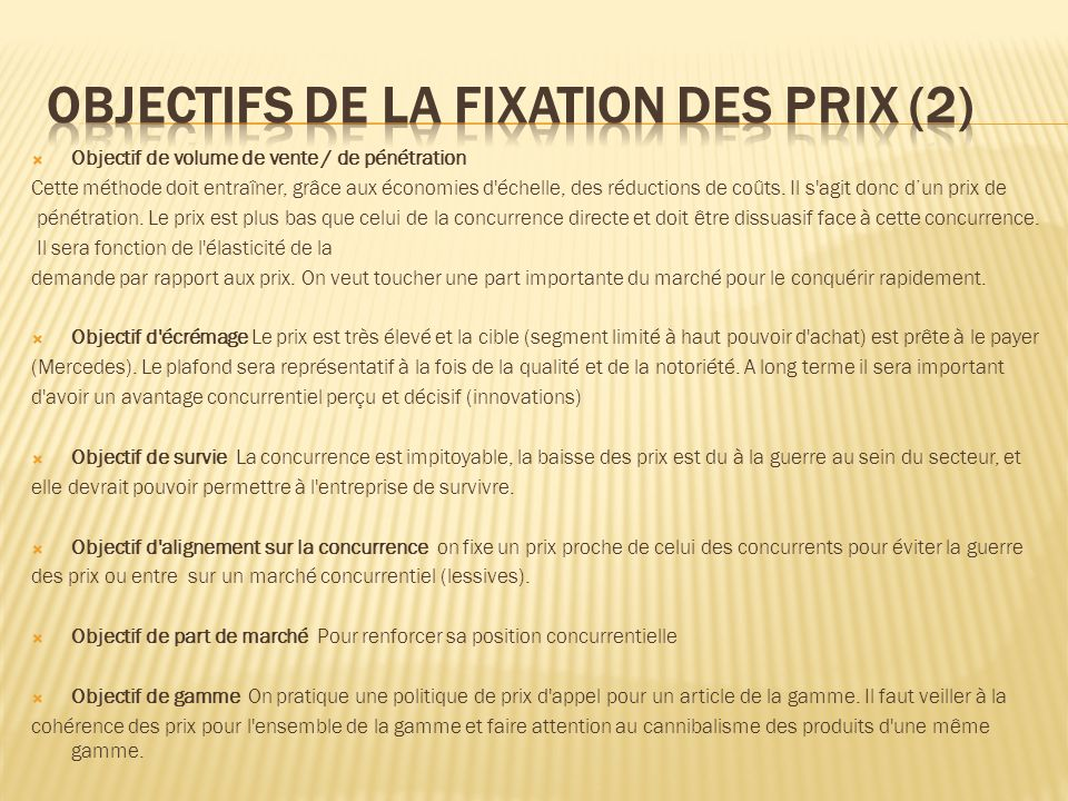Objectifs de la fixation des prix (2)