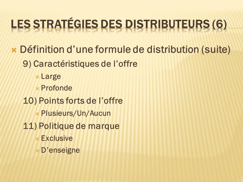 Les stratégies des distributeurs (6)