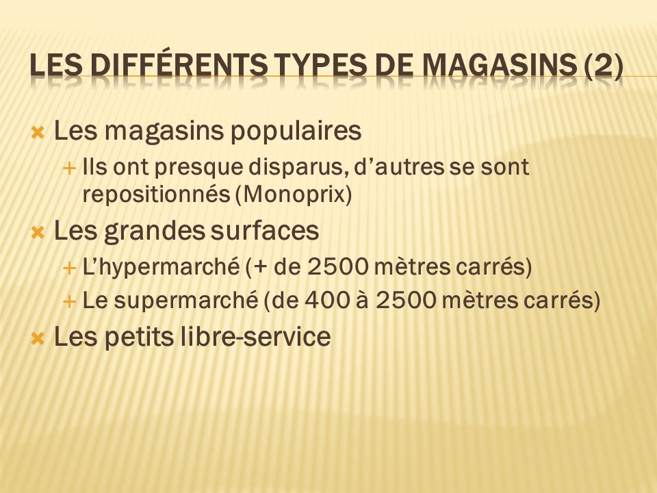 Les différents types de magasins (2)