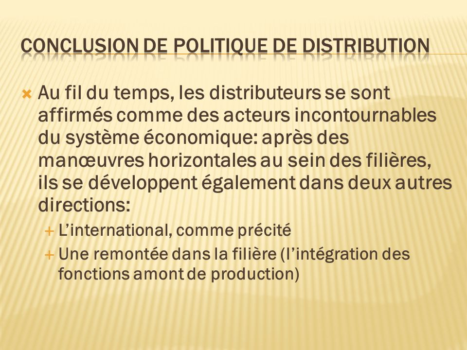 Conclusion de politique de distribution