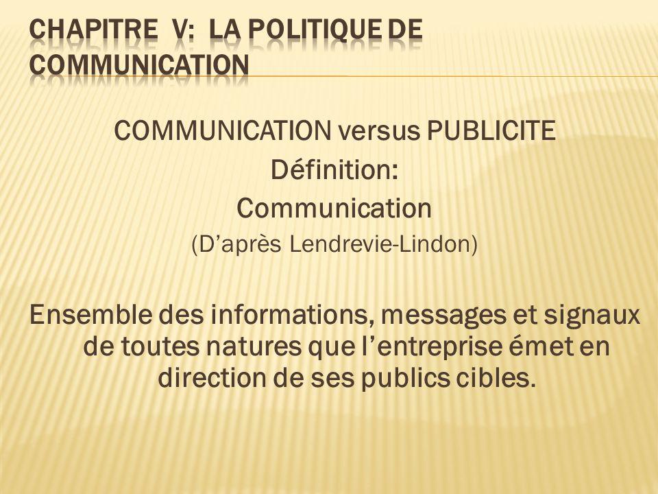 Chapitre V: LA POLITIQUE DE COMMUNICATION