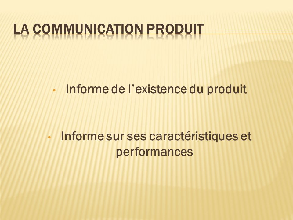 LA COMMUNICATION PRODUIT