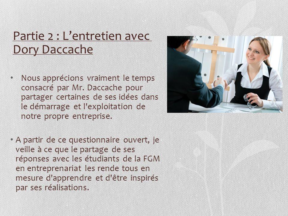 Partie 2 : L'entretien avec Dory Daccache