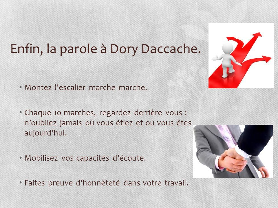 Enfin, la parole à Dory Daccache.