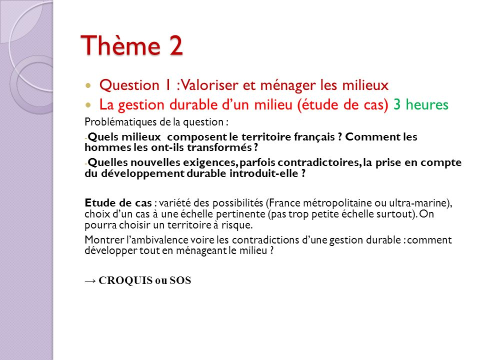 Thème 2 Question 1 : Valoriser et ménager les milieux