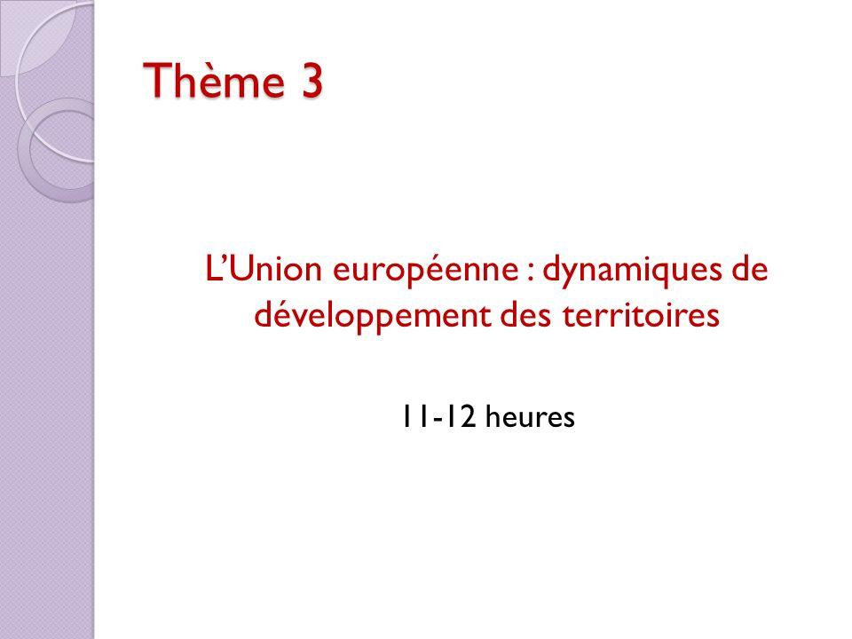 L'Union européenne : dynamiques de développement des territoires