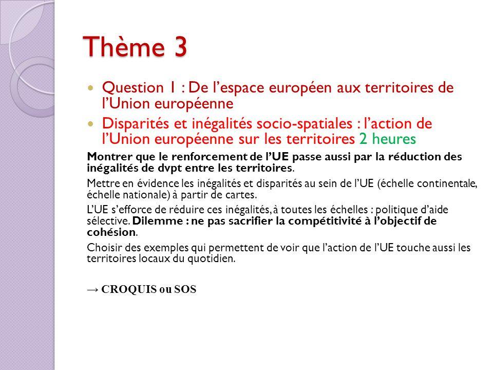Thème 3 Question 1 : De l'espace européen aux territoires de l'Union européenne.