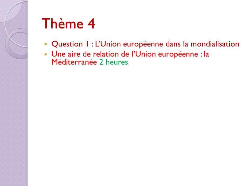 Thème 4 Question 1 : L'Union européenne dans la mondialisation
