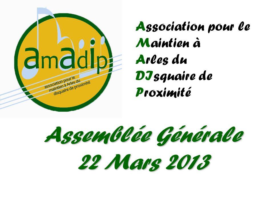 Assemblée Générale 22 Mars 2013 Association pour le Maintien à