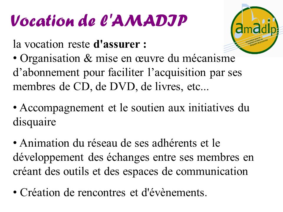 Vocation de l AMADIP la vocation reste d assurer :