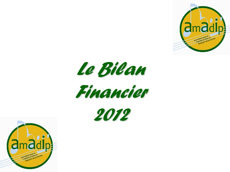 Le Bilan Financier 2012