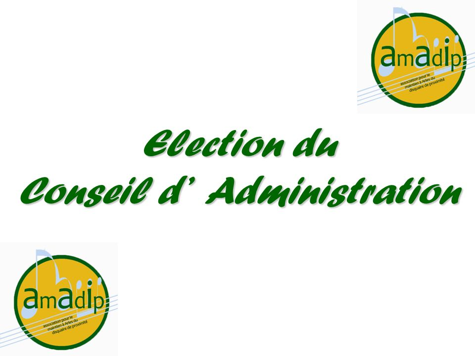 Conseil d' Administration