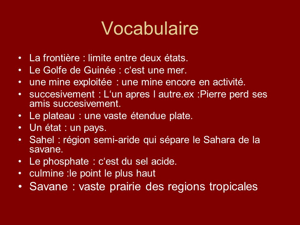 Vocabulaire Savane : vaste prairie des regions tropicales