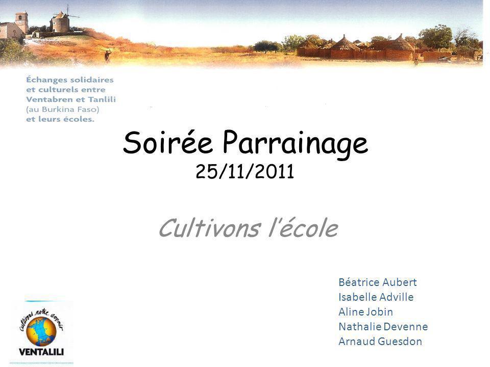 Soirée Parrainage 25/11/2011 Cultivons l'école Béatrice Aubert