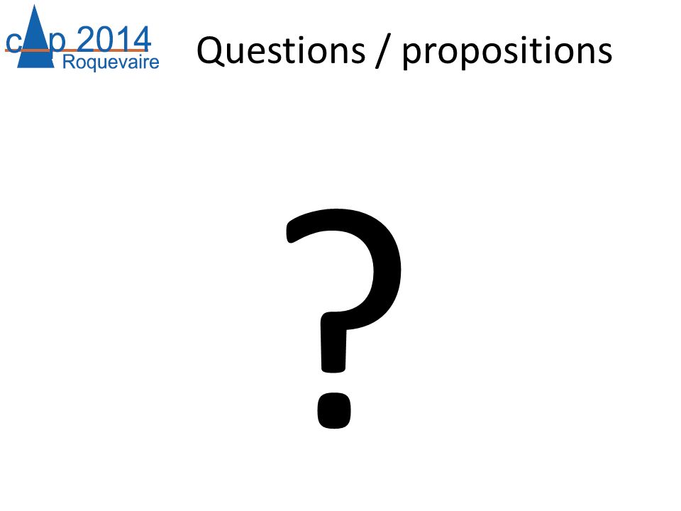 Questions / propositions