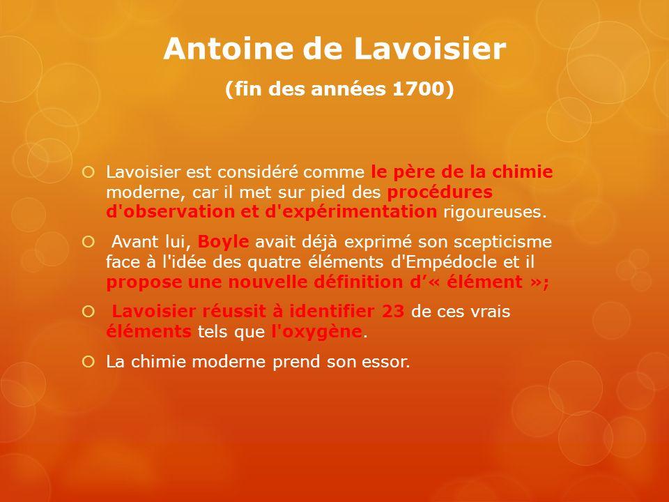 Antoine de Lavoisier (fin des années 1700)