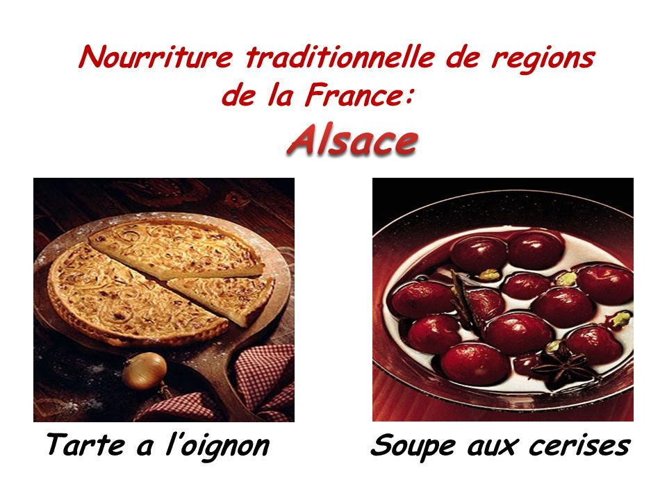 Nourriture traditionnelle de regions de la France: