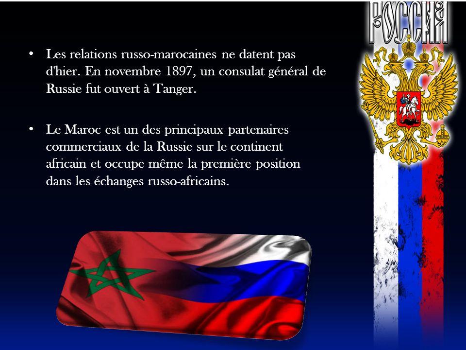 Les relations russo-marocaines ne datent pas d hier