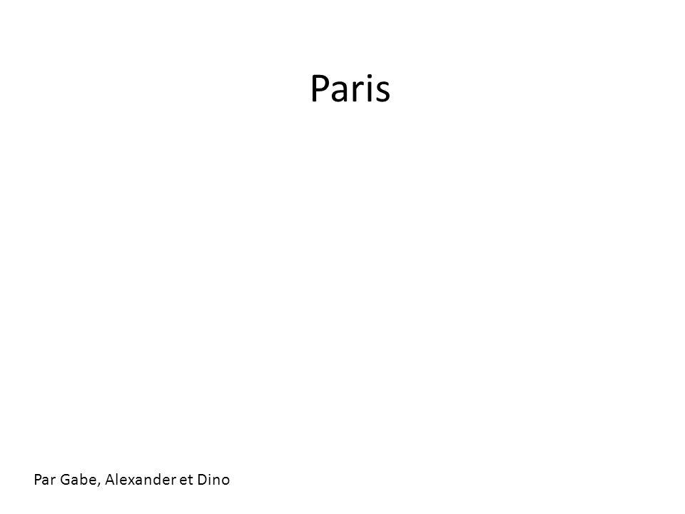 Paris Par Gabe, Alexander et Dino