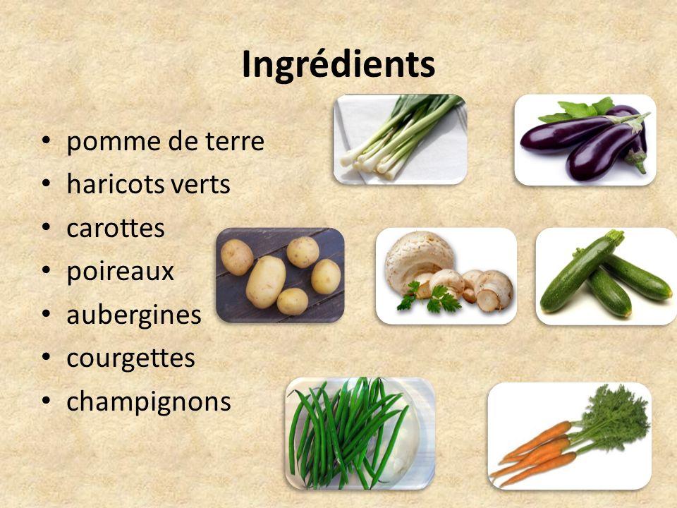 Ingrédients pomme de terre haricots verts carottes poireaux aubergines